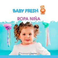 Baby Fresh ropa niña
