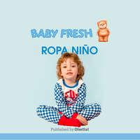Baby Fresh ropa niño